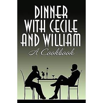 Diner met Cecile en William A Cookbook van Charles & Cecile