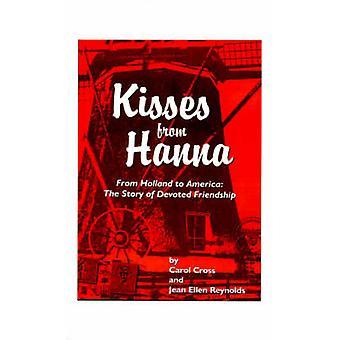 クロス & キャロルによるハンナからのキス
