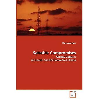 Saleable Compromises by AlaFossi & Marko