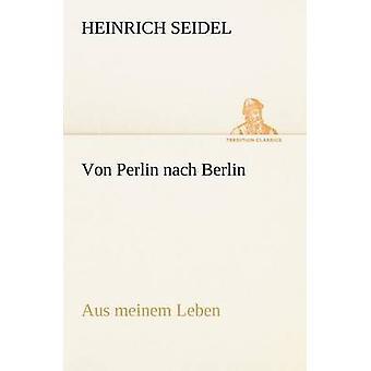 Von Perlin Nach Berlin af Seidel & Heinrich