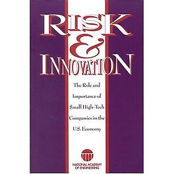 Risk and Innovation - The Role and Importance of Small - High-tech Com