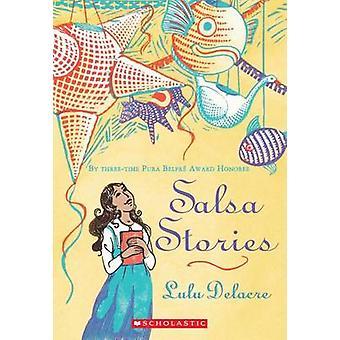 Salsa Stories by Lulu Delacre - 9780545430982 Book