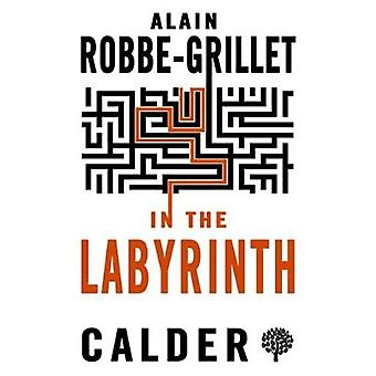 In the Labyrinth by Alain Robbe-Grillet - 9780714544571 Book