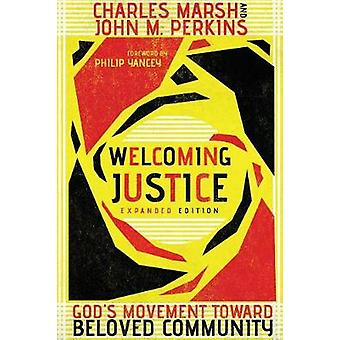 Welcoming Justice - God's Movement Toward Beloved Community by Welcomi