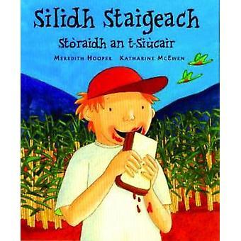 Silidh Staigeach - Storaidh an T-Siucair by Meredith Hooper - Katharin