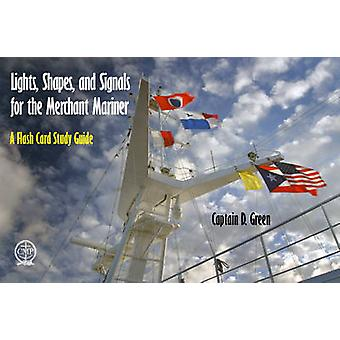 Lights - Shapes - & Signals for the Merchant Mariner - A Flash Card St