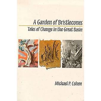 En trädgård av Bristlecones-berättelser om förändring i den stora bassängen-978087