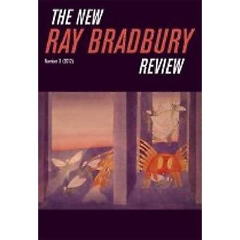 The New Ray Bradbury Review - 2012 - Number 3 by William F. Touponce -