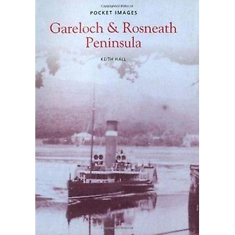 Gareloch and Rosneath by Keith Hall - 9781845884024 Book