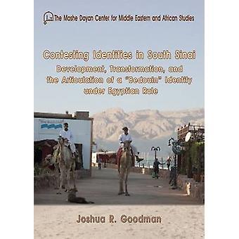 Contesting Identities in South Sinai - Development - Transformation -