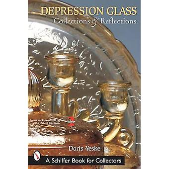 Depression Glass Collections and Reflections - A Guide With Values (2n