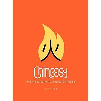 Chineasy - The New Way to Read Chinese by Shaolan Hsueh - Noma Bar - 9