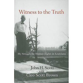 Getuigen van de waarheid: mijn strijd voor de rechten van de mens in Louisiana