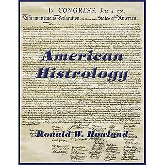 American Histrology by Howland & Ronald