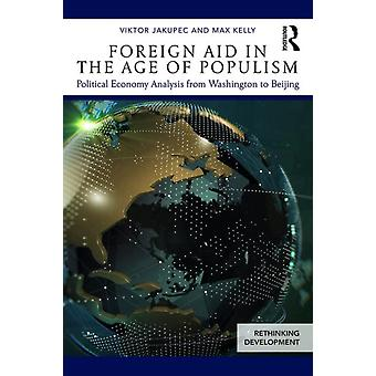 Foreign Aid in the Age of Populism by Viktor Jakupec