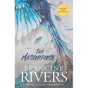 Le chef-d'œuvre de Francine Rivers