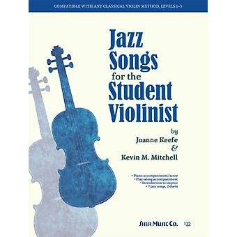 Jazz Songs for the Student Violinist by Joanne Keefe