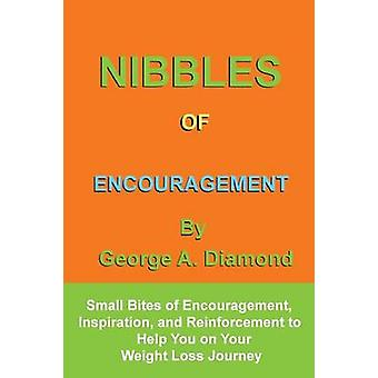 Nibbles of Encouragement by Diamond & George A.