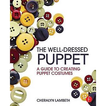 The WellDressed Puppet by Cheralyn Lambeth