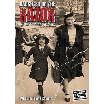 Daughter of the Razor An Australian True Crime Story by Tinschert & Maria