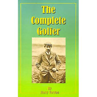 The Complete Golfer by Vardon & Harry