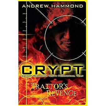 CRYPT: Traitor's Revenge: Covert response Youth Paranomal Team