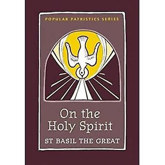 On the Holy Spirit (Popular Patristics)