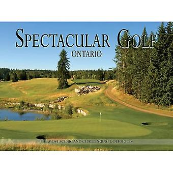 Spectacular Golf Ontario: The Most Scenic and Challenging Golf Holes