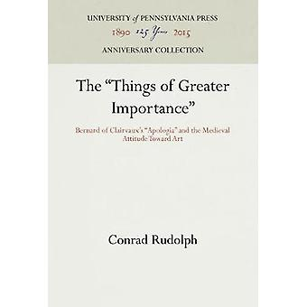 The Things of Greater Importance by Rudolph & Conrad