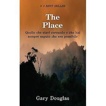 The Place Italian von Douglas & Gary M.