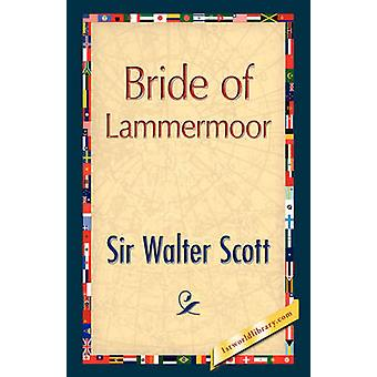 Bride of Lammermoor von Scott & Walter