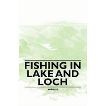 Fishing in Lake and Loch by Various
