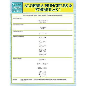 Algebra Principles And Formulas 1 Speedy Study Guides by Publishing LLC & Speedy