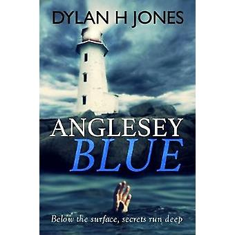 Anglesey Blue by Jones & Dylan H.