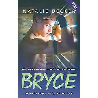 Bryce by Decker & Natalie