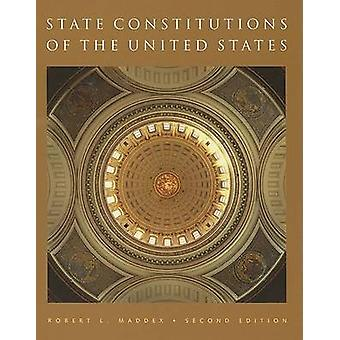 State Constitutions of the United States by Maddex & Robert