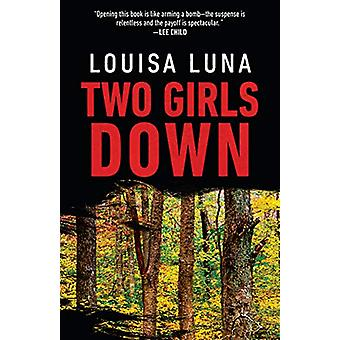 Two Girls Down by Louisa Luna - 9780525433750 Book