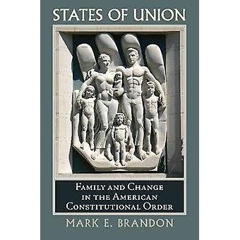 States of Union - Family and Change in the American Constitutional Ord