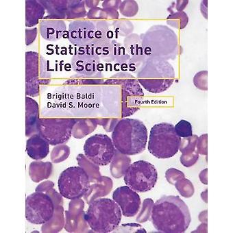 Practice of Statistics in the Life Sciences by Brigitte Baldi - 97813
