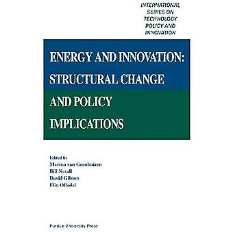 Energy and Innovation - Structural Change by Marina van Geenhuizen - W