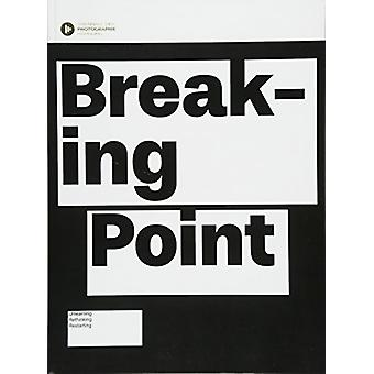 Breaking Point - Searching for Change by Krzysztof Candrowicz - 978396