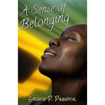 A Sense of Belonging by Grace Pinnock - 9789769530478 Book
