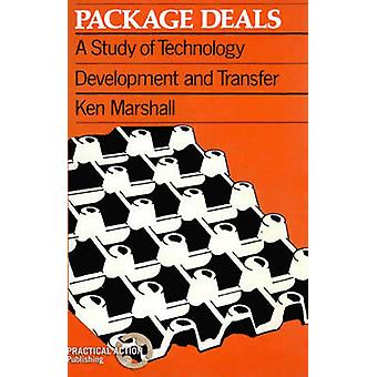 Package Deals - A Study of Technology Development and Transfer by Ken