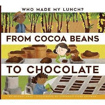 From Cocoa Beans to Chocolate by Bridget Heos - 9781681511207 Book
