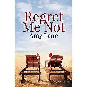Regret Me Not by Amy Lane - 9781640809703 Book