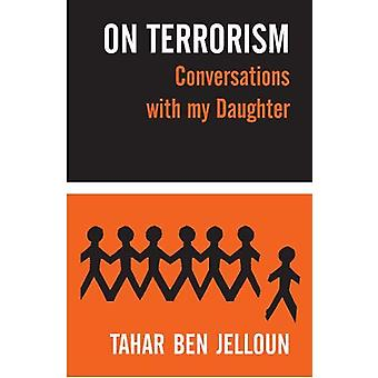 ON TERRORISM - Conversations with my Daughter by Tahar Ben Jelloun - 9