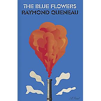 The Blue Flowers by Raymond Queneau - 9780811227926 Book