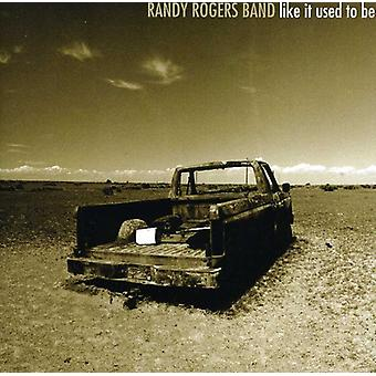 Randy Rogers - Like It Used to Be [CD] USA import