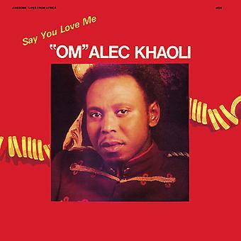 Om Alec Khaoli - Say You Love Me [CD] USA import