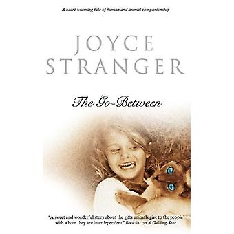 The Go-between by Joyce Stranger - 9780727879035 Book